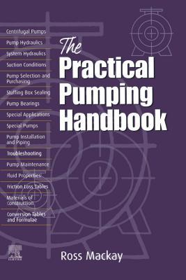 Practical Pumping Handbook  by  Ross MacKay