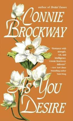 As You Desire: A Loveswept Historical Classic Romance Connie Brockway