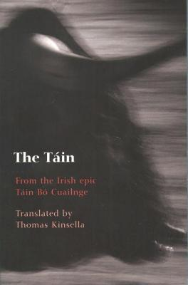 Tain: From the Irish Epic Tain Bo Cuailnge  by  Anonymous