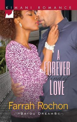 Forever Kind of Love Farrah Rochon