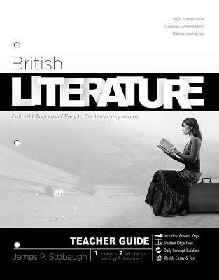 British Literature-Teacher: Cultural Influences of Early to Contemporary Voices  by  James P. Stobaugh