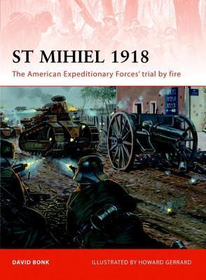 St Mihiel 1918 David Bonk