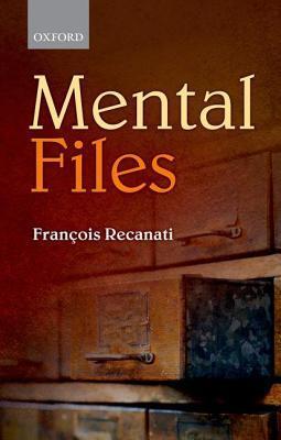 Mental Files François Recanati