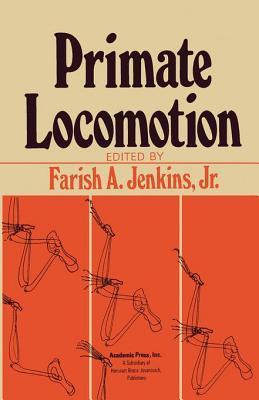 Primate Locomotion Farish A Jenkins