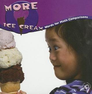 More Ice Cream  by  Marcia S Freeman