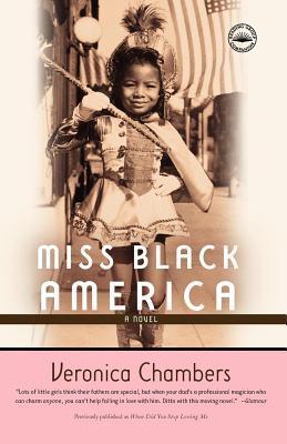 Miss Black America  by  Veronica Chambers