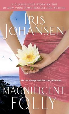 Magnificent Folly  by  Iris Johansen