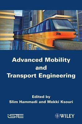 Advanced Mobility and Transport Engineering Slim Hammadi