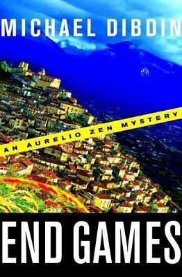 End Games: An Aurelio Zen Mystery Michael Dibdin
