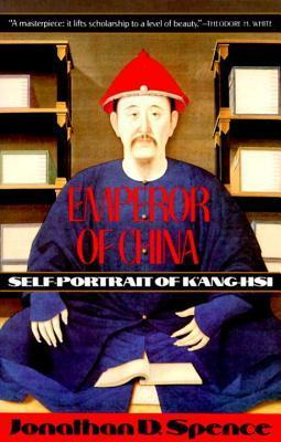 Emperor of China  by  Jonathan D. Spence