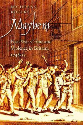 Mayhem  by  Nicholas Rogers