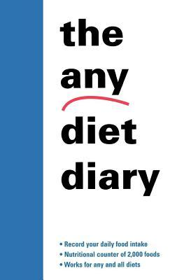 Any Diet Diary: Count Your Way to Success  by  Karlin Gray