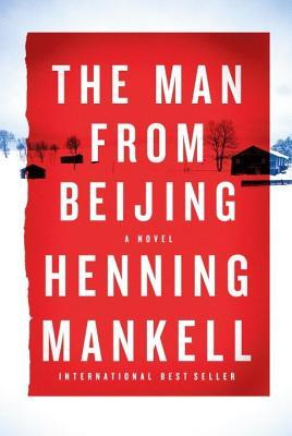 Man from Beijing  by  Henning Mankell