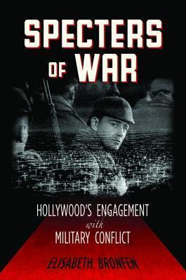 Specters of War  by  Elisabeth Bronfen
