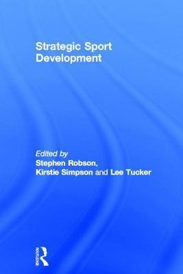 Strategic Sports Development  by  Stephen Robson