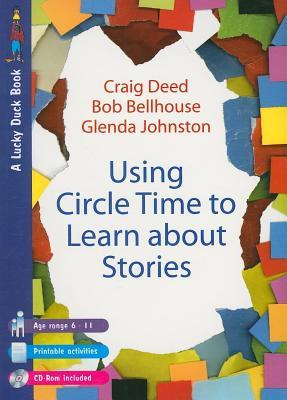 Using Circle Time to Learn about Stories  by  Craig Deed