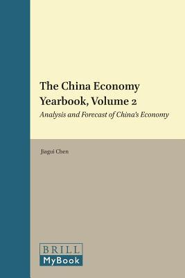 China Economy Yearbook, Volume 2: Analysis and Forecast of Chinas Economy  by  Jiagui Chen