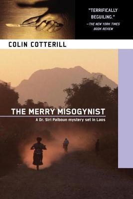 Merry Misogynist Colin Cotterill