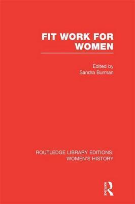 Fit Work for Women: Volume 9  by  Sandra Burman