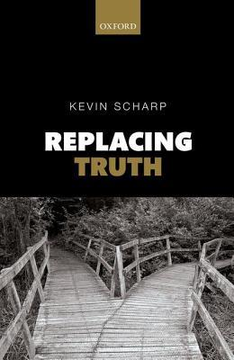 Replacing Truth Kevin Scharp