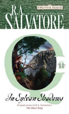In Sylvan Shadows  by  R.A. Salvatore
