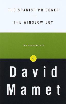 Spanish Prisoner and the Winslow Boy: Two Screenplays  by  David Mamet