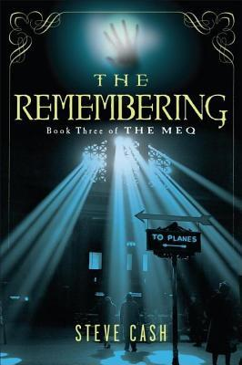 Remembering: Book Three of the Meq  by  Steve Cash
