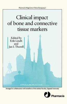 Clinical Impact of Bone and Connective Tissue Markers Erik Lindh