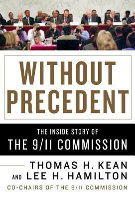 Without Precedent Thomas H. Kean