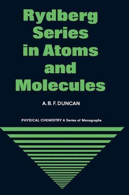 Rydberg Series in Atoms and Molecules A. Duncan