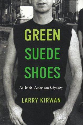 Green Suede Shoes Larry Kirwan