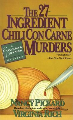 27-Ingredient Chili Con Carne Murders: A Eugenia Potter Mystery  by  Nancy Pickard