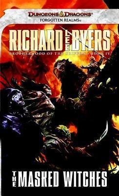 Masked Witches, The: Brotherhood of the Griffon, Book IV Richard Lee Byers