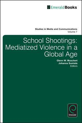 School Shootings Glenn W Muschert