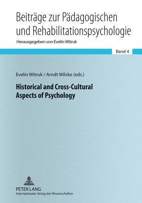 Historical and Cross-Cultural Aspects of Psychology Evelin Witruk