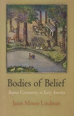 Bodies of Belief  by  Janet Moore Lindman