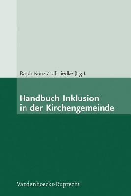 Handbuch Inklusion in Der Kirchengemeinde Ulf Liedke