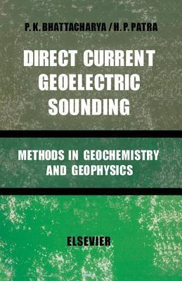 Direct Current Geoelectric Sounding P Bhattacharya