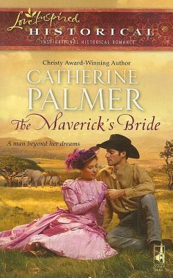 Mavericks Bride Catherine   Palmer