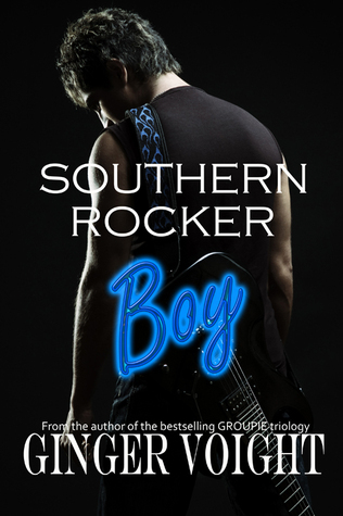 Southern Rocker Boy (Southern Rockers, #1)  by  Ginger Voight