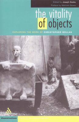 Vitality of Objects  by  Joseph Scalia