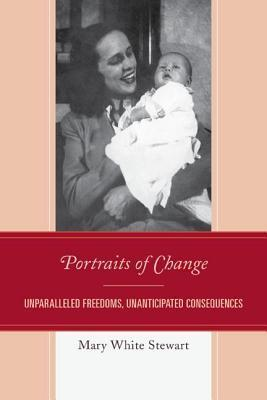 Portraits of Change  by  Mary White Stewart
