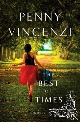 Best of Times, The: A Novel Penny Vincenzi