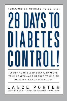 28 Days to Diabetes Control! Lance Porter