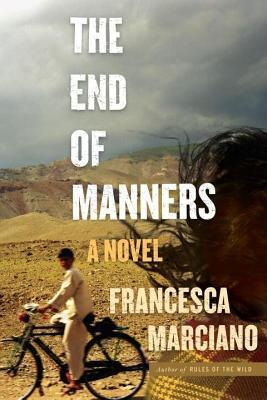 End of Manners  by  Francesca Marciano