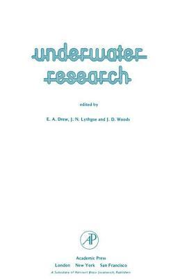 Underwater Research  by  E.A. Drew