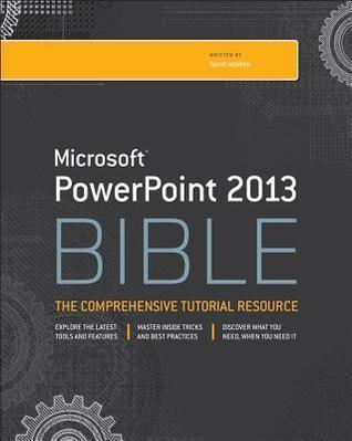 PowerPoint 2013 Bible Faithe Wempen