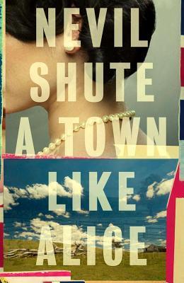 Town Like Alice Nevil Shute