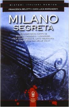 Milano segreta  by  Francesca Belotti