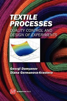 Textile Processes Georgi Borisov Damyanov